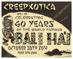 10/30: Creepxotica headlines Bali Hai 60th!