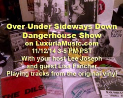 Dangerhouse Show on LuxuriaMusic!