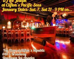 DJ Lee at Clifton's Pacific Seas Saturday 1/21