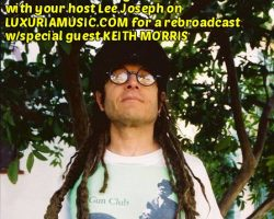 Keith Morris on Over Under Sideways Down LuxuriaMusic