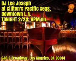 Tonight 9/24: DJ Lee at Clifton's Pacific Seas 9PM