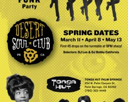 Desert Soul Club Palm Springs – Spring Dates: 3/11, 4/8, 5/13