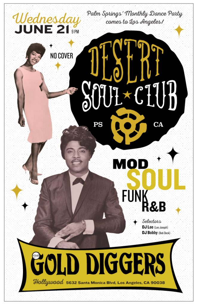 Desert Soul Club Hollywood June 2017