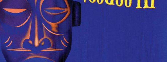 Robert Drasnin Voodoo III LP, CD, Digital Officially Released!