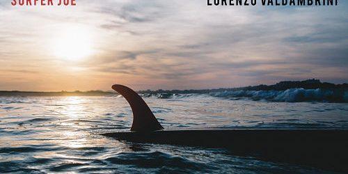 Lorenzo Surfer Joe Valdambrini – Swell of Dwell LP on Dionysus Records