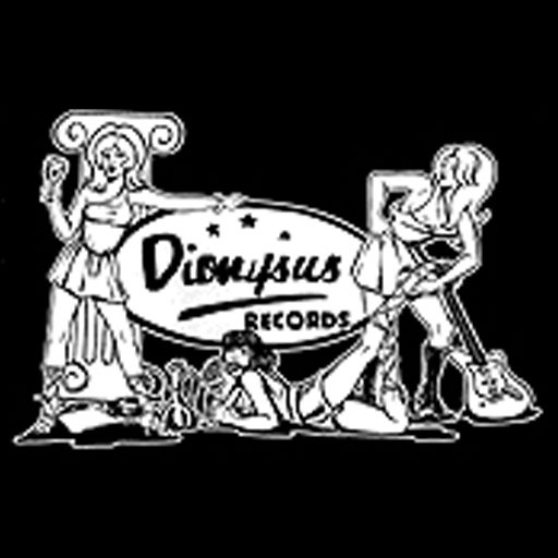 Dionysus Records - Dionysus Records, Bacchus Archives, Garage, Surf