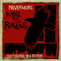 Mike and the Ravens