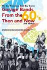 Garage Bands From the 60s- Then and Now SF East Bay - book