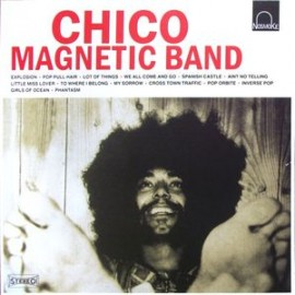 Chico - Magnetic Band LP