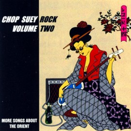 VA - Chop Suey Rock : More Songs About the Orient Volume 2 CD