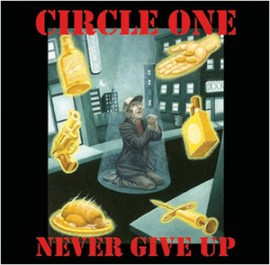 Circle One - Never Give Up LP