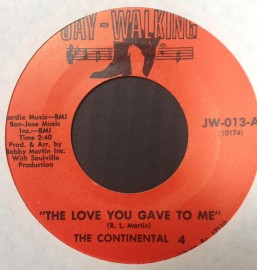 The Continental 4 - The Love You Gave To Me 7