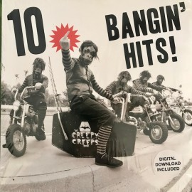 The Creepy Creeps - 10 Bangin Hits! LP