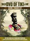 The DVD of Tiki - Vol.1 Paradise Lost