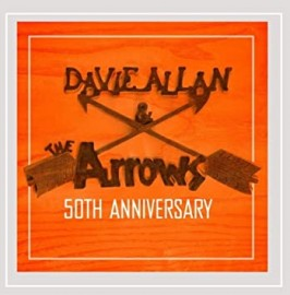 Davie Allan and the Arrows - 50th Anniversary CD