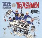 Deke Dickerson and the Trashmen - Bringing Back the Trash LP