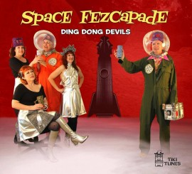 Ding Dong Devils - Space Fezcapade CD