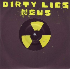 "The News - Dirty Lies b/w Chop Chop Chop 7"""