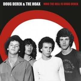 Doug Derek and The Hoax - Who The Hell is Doug Derek LP
