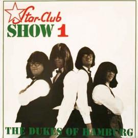 DUKES OF HAMBURG - Star Club Show 1 LP