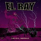 "El Ray - The Evil Mermaid 10"" LP"