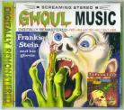Frankie Stein and his Ghouls - Ghoul Music + CD