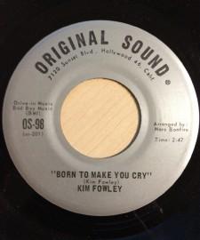 Kim Fowley - Born to Make You Cry 7