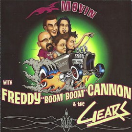 Freddy Boom Boom Cannon and The Gears - Movin 7