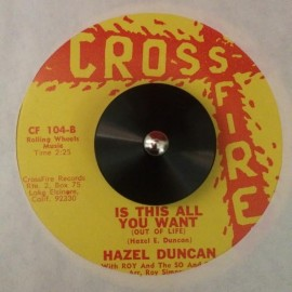 Hazel Duncan with ROY and the SO and SOs - Is This All You Want