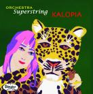 Orchestra Superstring - Kalopia LP - SLIGHT COVER DENT
