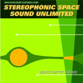 Stereophonic Space Sound Unlimited - Plays Lost TV Themes