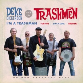 Deke Dickerson and the Trashmen 7