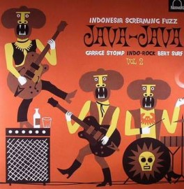 V/A Java-Java Vol 2 Indonesia Fuzz Garage Beat Surf