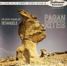 Ixtahuele - Pagan Rites CD