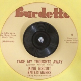 King Biscuit Entertainers - Take My Thoughts Away 7