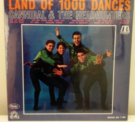 CANNIBAL & THE HEADHUNTERS - Land of a Thousand Dances LP