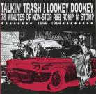 V/A - Talking Trash Lookey Dookey 78 Minutes of Non Stop R&B Romp and Stomp CD