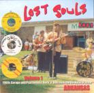 V/A - LOST SOULS: 1060s Garage And Psychedelic Rock 'n' Roll From The Un-Natural State CD