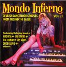 V/A Mondo Inferno - Devilish Dance Floor Grooves from Around The World LP