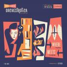 Mr Ho's Orchestrotica - Where Here Meet... CD