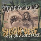 No Smoking on Board - Shark Reef 7