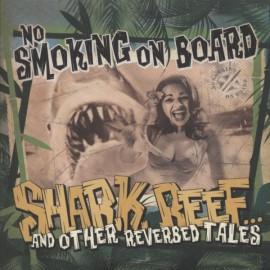 No Smoking on Board - Shark Reef 7