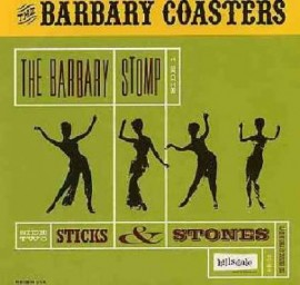 The Barbary Coaster - The Barbary Stomp