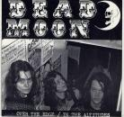 Dead Moon - Over the Edge / In The Altitudes Tombstone 45 Original Unplayed