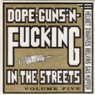 VA Dope Guns F*cking In The Streets Vol 5 45 RPM