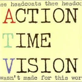 Thee Headcoats - Action Time Vision 45RPM Vinyl Japan