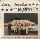 Larry Winther and his Mummies 7