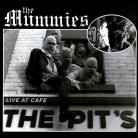 The Mummies Supercharger Split Life at Cafe The Pits 45RPM