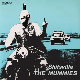 The Mummies - Shitsville EP Regal Select Blue Fold Out Cover Unplayed nm