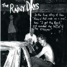 The Rainy Days - Rock n' Roll Made Me a Man / I've Got the Rock